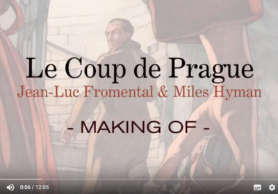 « Le Coup de Prague » : Making-of